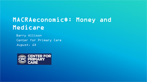 MACRAeconomic$ Money and Medicare