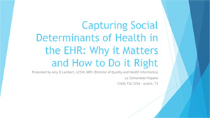Capturing Social Determinants of Health in the EHR