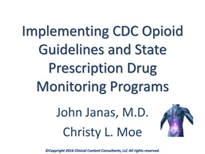 CHUG-Implementing CDC Opioid Guidelines and State Prescription Drug Monitoring Programs