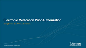 Optimizing Your Practice with Electronic Prior Authorization